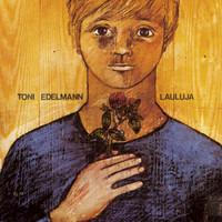 Edelmann, Toni : Lauluja