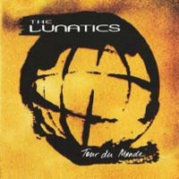 Lunatics : Tour de monde