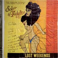 Solo Adultos: Lost weekends