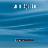 Aguilé, Luis: Serie De Oro - Grandes Exitos