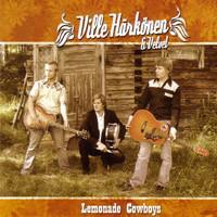 Ville Härkönen & Velvet: Lemonade cowboys