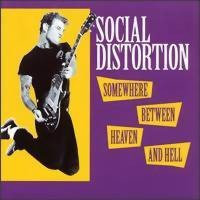Social Distortion: Somewhere between heaven & hell