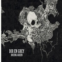 Dir En Grey : Dozing green