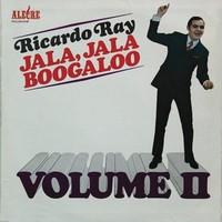 Ray, Ricardo: Jala, jala boogaloo II
