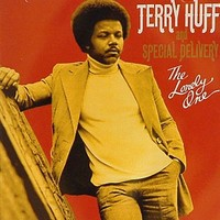 Terry Huff And Special Delivery: The lonely one