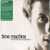 Time Machine: The best of direct drive & first light 1981 - 82