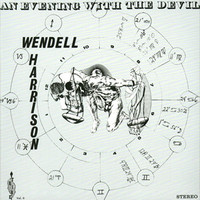 Harrison, Wendell: An Evening with the Devil