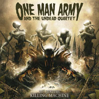 One Man Army and the Undead Quartet : 21st century killing machine