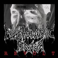 Psychopathic Terror: Revolt