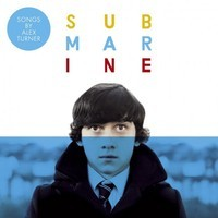 Soundtrack / Turner, Alex : Submarine - Original songs from the film