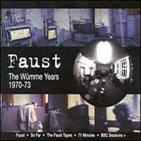 Faust: The Wümme years 1970-73