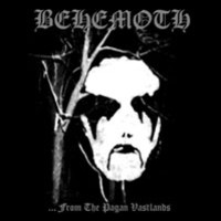 Behemoth : From The Pagan Vastlands