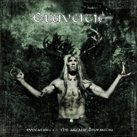 Eluveitie : Evocation I - The Arcane Dominion