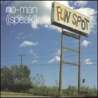 No-Man: Speak