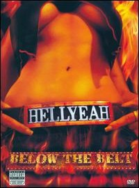 Hell Yeah: Below the belt