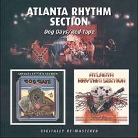 Atlanta Rhythm Section: Dog Days / Red Tape