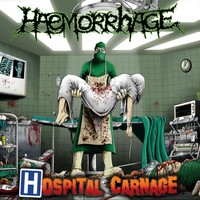 Haemorrhage: Hospital Carnage