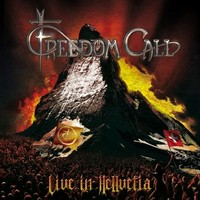 Freedom Call : Live in Hellvetia