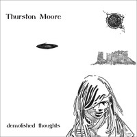 Moore, Thurston: Demolished thoughts