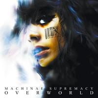 Machinae Supremacy : Overworld