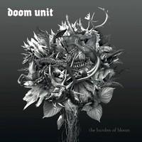Doom Unit: The burden of bloom