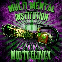 Multi Climex : Multi mental institution