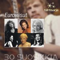 V/A: 30 Suosikkia – Tähtisarja / Euroviisu