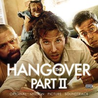 Soundtrack: Hangover part II