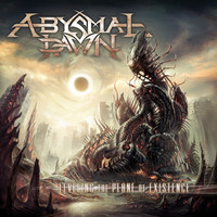 Abysmal Dawn: Leveling The Plane Of Existence