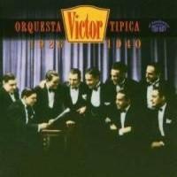 Orquesta Tipica Victor: 1926-1940