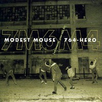 Modest Mouse: Whenever You See Fit -split