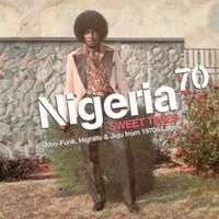 V/A: Nigeria 70 - Sweet times