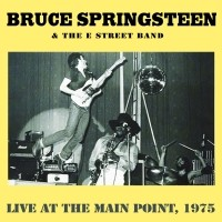 Springsteen, Bruce: Live at the Main Point, 1975