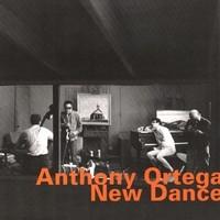 Ortega, Anthony: New dance !