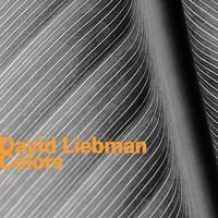 Liebman, David: Colors