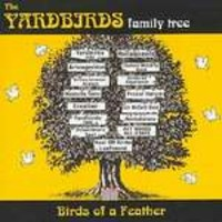 V/A : The Yardbirds family tree - Birds of a feather