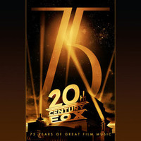 Soundtrack : 20th Century Fox: 75 years of great film music