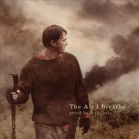 Air I Breathe: Great faith in fools