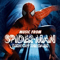 Soundtrack: Spider-Man - Turn of the dark - musical
