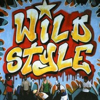 Soundtrack: Wild Style