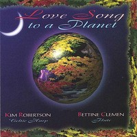 Robertson, Kim: Love Song To A Planet