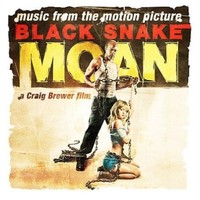 Soundtrack : Black snake moan