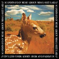 Scandinavian Music Group: Missä olet Laila?