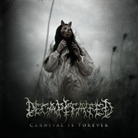 Decapitated: Carnival is forever