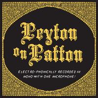 Reverend Peyton's Big Damn Band: Peyton on Patton