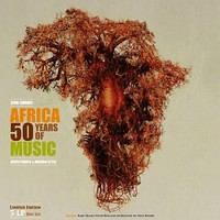 V/A: Africa - 50 years of music - deeply roots & modern style