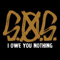 S.O.S.: I owe you nothing
