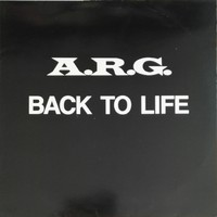 A.R.G.: Back To Life