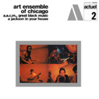 Art Ensemble Of Chicago : A jackson in your house (180 gram vinyl)