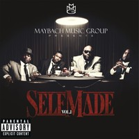 V/A : Maybach Music Group Presents: Self Made, Vol. 1